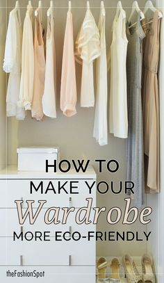 Happy Earth Day! 11 ways to make your wardrobe more sustainable and eco-friendly.