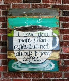 coffee love, coffee sign, pallets, pallet sign, salvaged sign, handpainted, distressed paint,http://bec4-beyondthepicketfence.blogspot.com/2016/06/more-love-and-coffee-love.html