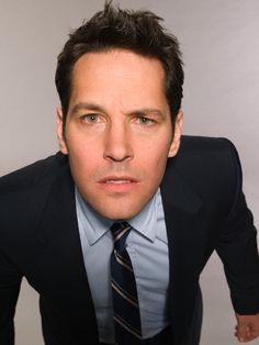 Paul Rudd-love him. Just looking at his face makes me laugh!!!!