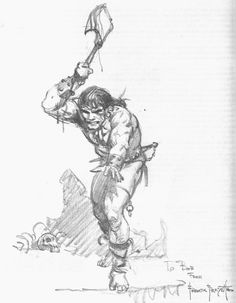 Conan with an axe and looking like he's more than willing to use it. Frazetta related to the sense of artistic but also raw, impending violence in a way that's rare among the artists. He's said he had a rough and tumble life in Brooklyn. That's not hard to imagine.