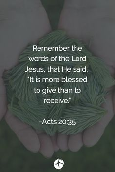 It's always more blessed to give than to receive. Bible Quotes, Bible Verses, Scriptures, Jesus Is My Friend, Happy Palm Sunday, Volunteer Quotes, He Is Lord, Twitter Followers, God First