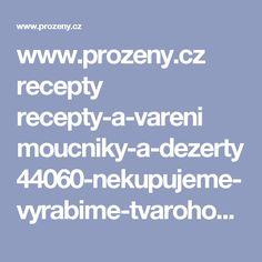 www.prozeny.cz recepty recepty-a-vareni moucniky-a-dezerty 44060-nekupujeme-vyrabime-tvarohove-misa-tycinky-pro-deti