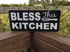 Bless this Kitchen  Solid Wood and Vinyl Sign