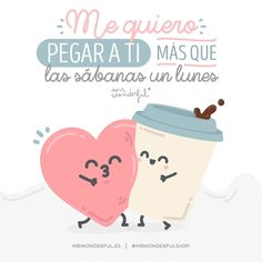 Frases bonitas buenos dias love quotes quotes y mr wonderful. Cute Quotes, Funny Quotes, Sleep Quotes, Some Jokes, Cute Messages, Creativity Quotes, Love Phrases, Because I Love You, Love My Husband