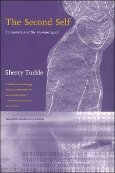 The Second Self: Computers and the Human Spirit by Sherry Turkle, http://www.amazon.com/dp/0671468480/ref=cm_sw_r_pi_dp_tF2Csb0JYQHWQ