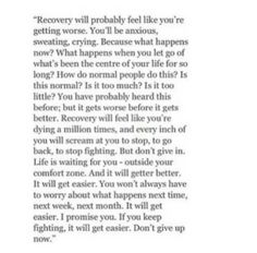 Recovery of all kinds - substances, old beliefs/patterns/scars/mental pathways. Drug Recovery Quotes, Relapse Quotes, Addiction Recovery Quotes, Drug Quotes, Ernst Hemingway, Words Quotes, Life Quotes, Te Amo