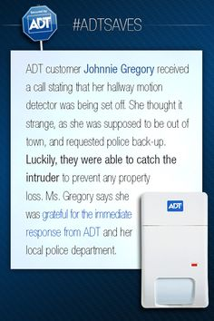 Johnnie Gregory's story.  #ADT #ADTSaves #AlwaysThere  Learn more about home security systems in the ADT Learning Center at adt.com.