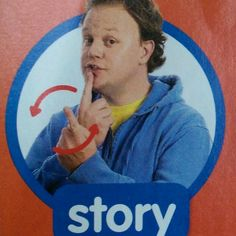 Story - Makton / Sign / Mr Tumble / Something Special Makaton Printables, Makaton Signs British, Mr Tumble, Numicon, Eyfs Classroom, British Sign Language, Nursery Activities, Two Year Olds