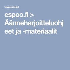 espoo.fi > Äänneharjoitteluohjeet ja -materiaalit Boarding Pass