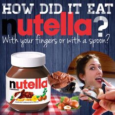 How did it eat Nutella? With your fingers or a spoon?  Please, comment and share with your contacts.  #nutella #foodporn