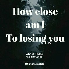 The National - About Today #musixmatch #lyrics