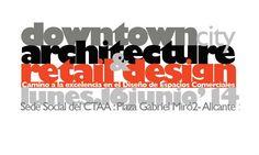 Conferencias y mesa redonda sobre excelencia en el Diseño de Espacios Comerciales en Plazatio