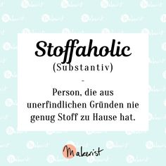 Stoffaholic-Spruch für Nähen-Fans via Makerist.de