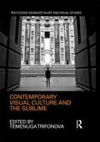 Contemporary Visual Culture and the Sublime (Ro Trifonova