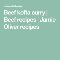 Jamie's beef kofta curry recipe is served up with fluffy rice, beans and peas – this beef curry is easy to prepare and is packed full of flavour. Curry Recipes, Beef Recipes, Savoury Recipes, Kofta Curry Recipe, Rice Nutrition, Lemon Rice, Beef Curry, 15 Minute Meals
