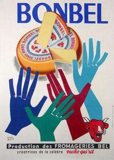 fromage bonbel fromageries bel creatrices de la vache qui rit : circa 1960 affiches anciennes de BAILLE Herve