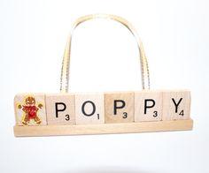 Custom Christmas Ornaments, Poppy, Pop, I love you, Scrabble Ornament, Christmas Ornament, Papa, Gram, uncle, grandma, grandpa, Nana, Mimi