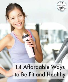 You don't have to spend a lot of money to be fit and healthy! Here are 14 tips from a money-saving expert for healthy living on the cheap!