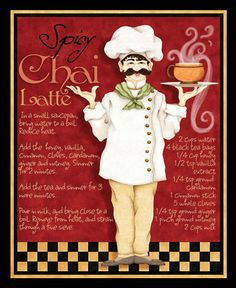 quenalbertini: Spicy chai latte by Joy Hall Chef Kitchen Decor, Kitchen Art, Vintage Labels, Vintage Posters, Courtney Davis, Black Tea Bags, Poster Prints, Art Prints, Le Chef