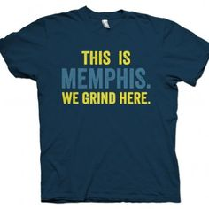 This is Memphis, We Grind Here t-shirt