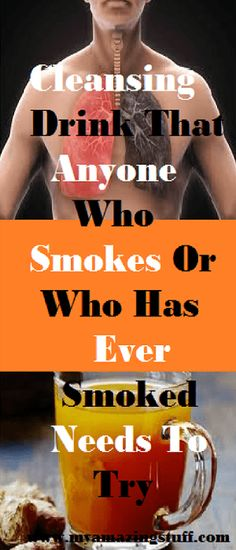 The Lung-Cleansing Drink That Anyone Who Smokes Or Who Has Ever Smoked Needs To Try - My Amazing Stuff