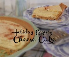 Welcome to Kneaded Creations! So happy to see you. If you've visited before, Welcome back! It's all about Holiday Eggnog Today! Specifically Holiday Eggnog Cheesecake  Welcome to the second instal...