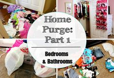 2016 Home Purge | Part 1 | Bedrooms and Bathrooms