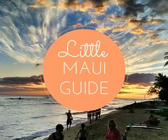 After almost 3 weeks in Maui, here is my little guide to Maui! There are links to more detailed info, but this will help you plan your whole trip to Maui!