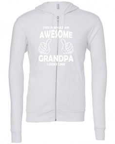 this is what an awesome grandpa looks likewhite Zipper Hoodie