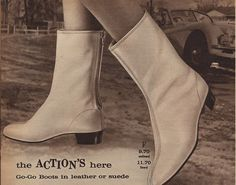 """ad for gogo boots '66.  I can picture someone doing """"the pony"""" in these babies!"""