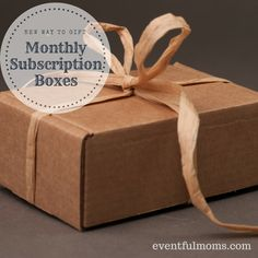 New Way to Gift: Monthly Subscription Boxes