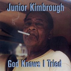 The Essential Junior Kimbrough Hot Sale You Better Run Good Cheapest Price From Our Site Junior Kimbrough