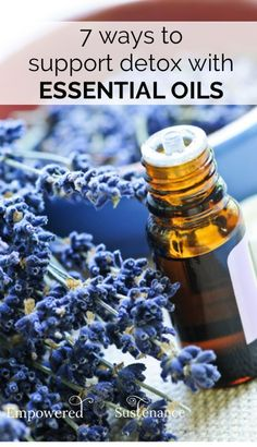 7 Ways to Support Detox with Essential Oils / 7 Ways to Detox with Essential Oils  Many other detox protocols - and even healthy nutrition changes - do an excellent job of mobilizing toxins. But unless the body is supported in its ability to eliminate these toxins, detoxes can do more harm than good. Here are 7 ways to supporthealthy detox with essential oils.