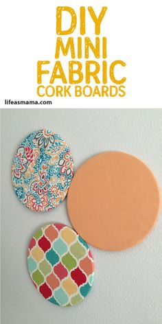 DIY Mini Fabric Cork Boards