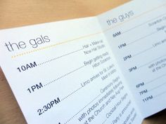 wedding party schedule (everyone knows where to be and when)..such a great idea