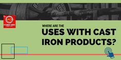 What Are The Uses With #Cast #Iron Products?
