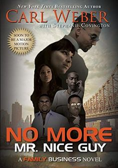No More Mr. Nice Guy (Family Business) by Carl Weber http://www.amazon.com/dp/1622869389/ref=cm_sw_r_pi_dp_eJcgwb05V7580