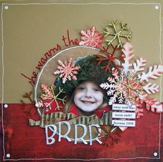 Brrrrr... - Scrapbook.com by: heidi kelley.