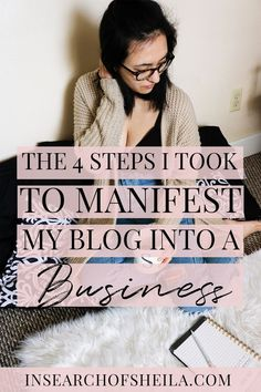 Are you ready to monetize your blog and turn it into a successful business? Want to learn how to do it with the power of manifesting? Click here to read the 4 steps I took to my manifest my blog into a business with lots of tips you can steal for yourself! | how to make money blogging | how to turn blog into business | business tips for bloggers | entrepreneur tips | success tips for creative entrepreneurs | how to grow your blog | business tips for women