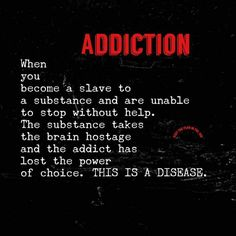 There are some scary things in our world today, but none is more scary than an addiction to drugs and alcohol. It's a growing problem in our society, and alcohol and drug addiction has become a tough nut to crack, so to speak. Drugs and alcohol make. Loving An Addict, Addiction Recovery Quotes, Quotes About Addiction, Alcohol Addiction Quotes, Meth Addiction, Addiction Therapy, Addiction Help, Recovery Humor, Sobriety Quotes