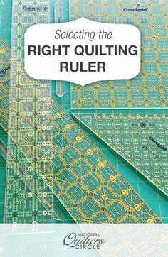 Selecting the Right Quilting Ruler for the Job | National Quilters Circle  #LetsQuilt