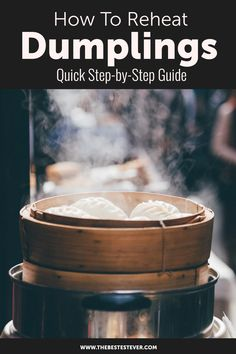Want to know how to reheat dumplings properly? This short guide will highlight the different options available, the pros and cons of reheating dumplings and much more. Chinese Steamed Dumplings, Frozen Dumplings, Asian Cooking, Cooking Tips, Oriental Food, Steamer, Pretty Good, Coffee Cans, Asian Recipes