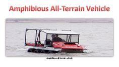 Amphibious all terrain vehicle.