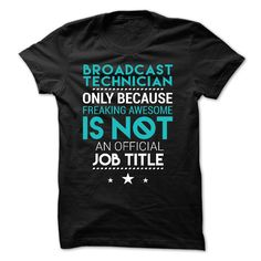 Love Being A broadcast technician T-Shirts, Hoodies. SHOPPING NOW ==► Funny Tee Shirts