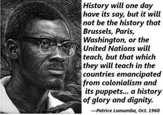 PATRICE LUMUMBA FIRST PRESIDENT OF INDEPENDENT CONGO. http://sharenews.com/patrice-lumumba-was-savagely-killed-51-years-ago/