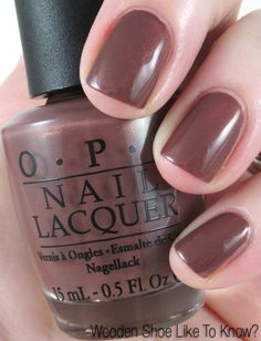 OPI's Wooden Shoe Like to Know. May need to find this color for spring or fall.