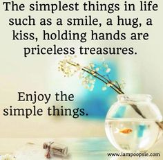 """Enjoy the simple things"" quote via www.IamPoopsie.com"