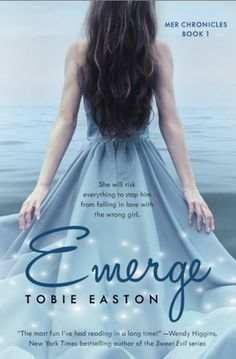 Lia Nautilus may be a Mermaid but she's never lived in the ocean...  Book Review: Emerge by Tobie Easton