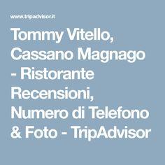 Tommy Vitello, Cassano Magnago - Ristorante Recensioni, Numero di Telefono & Foto - TripAdvisor