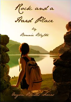 Rock A Hard Place--Book 1 Cascades Brides Series. http://amzn.com/B005L4O9Z2